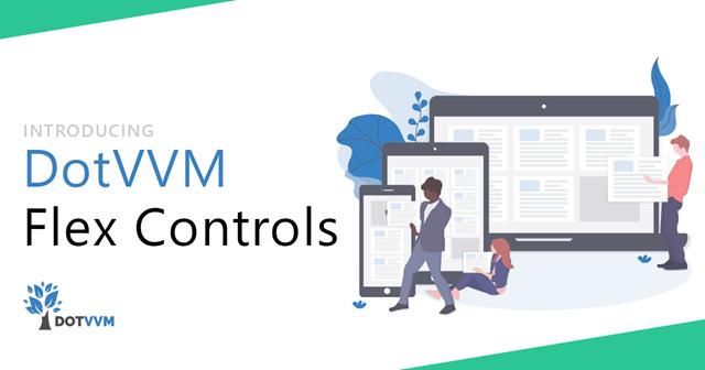 Introducing DotVVM Flex Controls